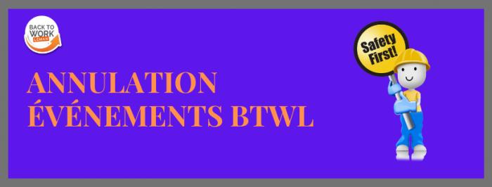 [INFORMATION] Annulation Événements BTWL