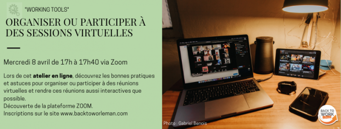 [WORKING TOOLS] Atelier en ligne – Organiser ou participer à des sessions virtuelles