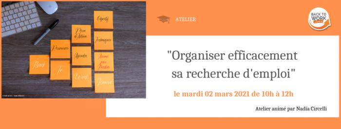 {ATELIERS BTWL} ATELIER ORGANISER EFFICACEMENT SA RECHERCHE D'EMPLOI