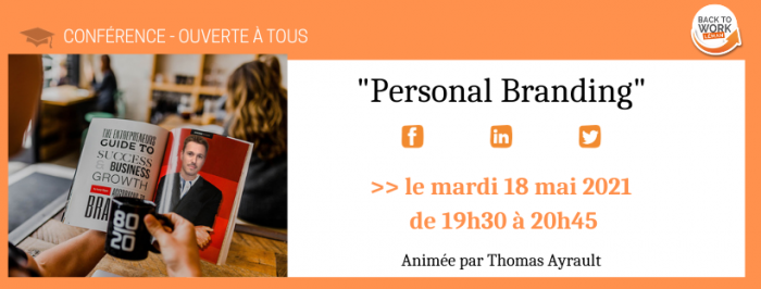 {CONFÉRENCE BTWL} PERSONAL BRANDING – OUVERTE À TOUS